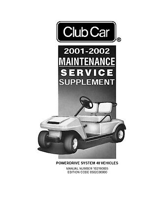 2001-2002 Club Car Powerdrive System 48 Electric Service Supplemental 102190005
