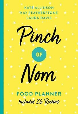 Pinch of Nom Food Meal Planner Includes 26 New Recipes w/ Diet Diary-Style Pages