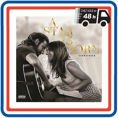 CD A Star Is Born Musique Film Amour Drame Lady Gaga bradley Cooper Soundtrack