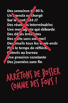 Arrêtons de bosser comme des fous ! by Fried, Jason, ... | Book | condition good