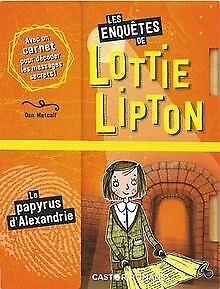 Les enquêtes de Lottie Lipton : Le papyrus d'Alexandrie | Book | condition good