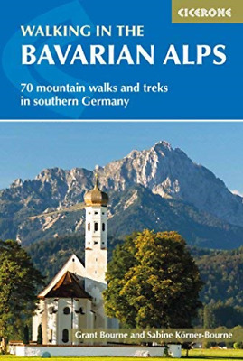 Grant Bourne-Walking In The Bavarian Alps BOOK NEW