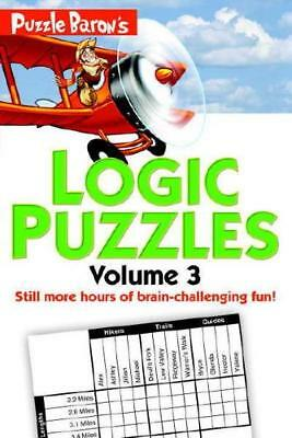 Puzzle Baron's Logic Puzzles Volume 3 by Ryder, Stephen P.