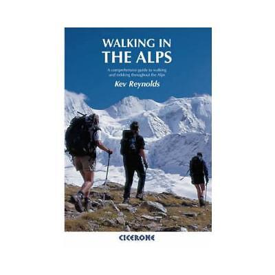Walking in the Alps by Kev Reynolds