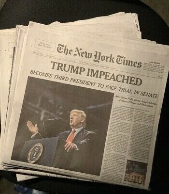 Trump Impeached - New York Times  12/19/2019 - Impeach NY Times Newspaper