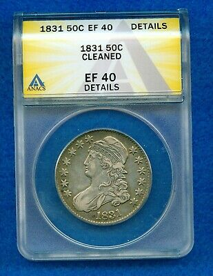 1831 Capped Bust Silver Half Dollar Anacs Ef40 Details -Cleaned