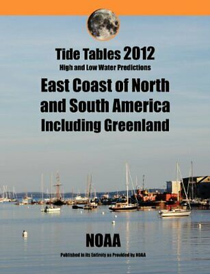 Tide Tables 2012  East Coast of North and South America