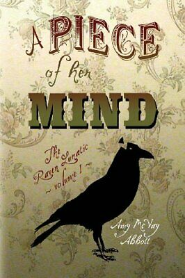A Piece of Her Mind  The Raven Lunatic - Volume I  Volume 1