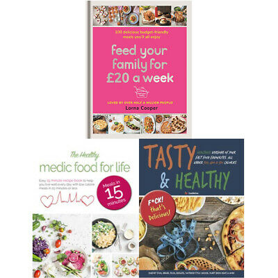 Feed Your Family For £20,Healthy Medic Food,Tasty & Healthy 3 Books Collection