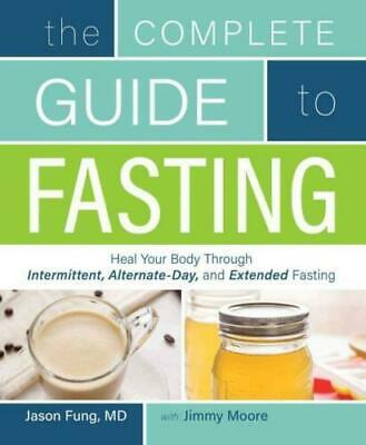 The Complete Guide to Fasting 2016 by Dr. Jason Fung...P̾D̾F̾