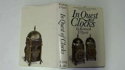 Good - In quest of clocks - Ullyett, Kenneth. 1968-01-01  Spring Books