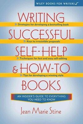 Writing Successful Self-Help and How-to Books, Hardcover by Stine, Jean Marie...