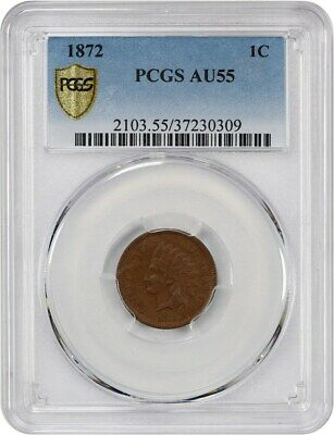 1872 1c PCGS AU55 - Key Date - Indian Cent - key date