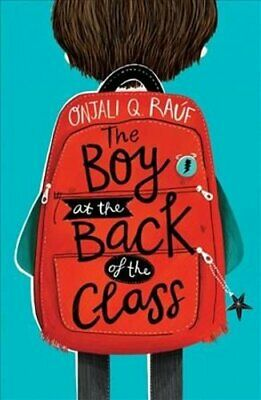 The Boy At the Back of the Class by Onjali Q. Rauf 9781510105010   Brand New