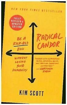 Radical Candor: Be a Kick-Ass Boss Without Losin... | Book | condition very good