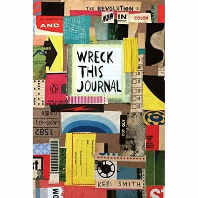 Wreck This Journal: Now in Color - Paperback NEW Smith, Keri 06/06/2017