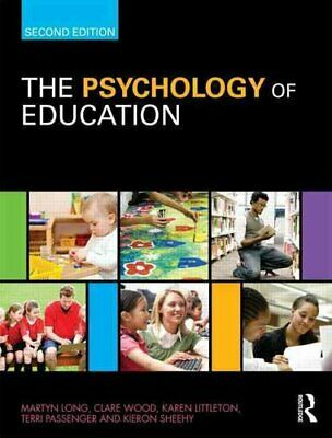 The Psychology of Education by Martyn Long 9780415486903 | Brand New