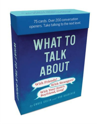 Baedeker, Robert-What To Talk About: With Friends, With Strangers, Wit BOOKH NEU