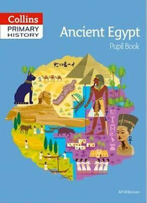 Ancient Egypt Pupil Book by Alf Wilkinson 9780008310837 | Brand New