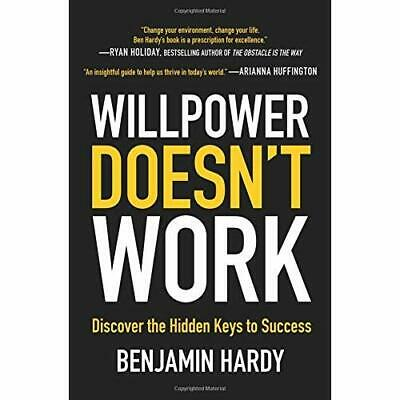 Willpower Doesn't Work: Discover the Hidden Keys to Suc - Paperback / softback N