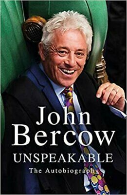 Unspeakable SIGNED by John Bercow 5038495047656 | Brand New | Free UK Shipping