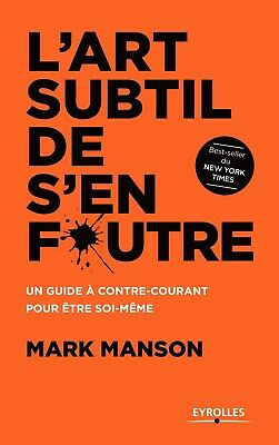 L'art subtil de s'en foutre, Mark Manson | Ebook (PDF, EPUB et KINDLE)