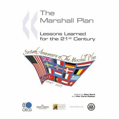 The Marshall Plan : Lessons Learned for the 21st Centur - Paperback NEW Eliot So