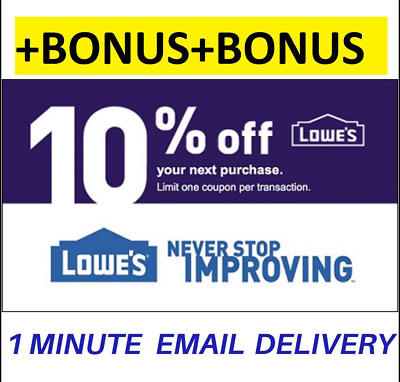ONE 1X Lowes 10% OFF Coupons1-INSTORE-FAST +Stacking BONUS INFO STACKING