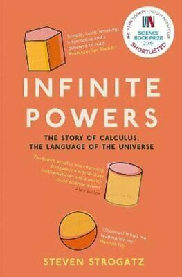 Infinite Powers The Story of Calculus - The Language of the Uni... 9781786492975