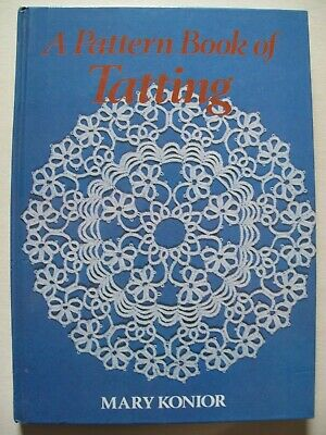 A PATTERN BOOK OF TATTING by MARY KONIOR
