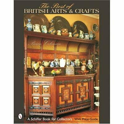 The Best of British Arts & Crafts - Hardcover NEW Coleman, Brian 01/01/2004