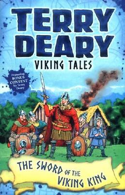 The Sword of the Viking King by Terry Deary, Helen Flook (illustrator)