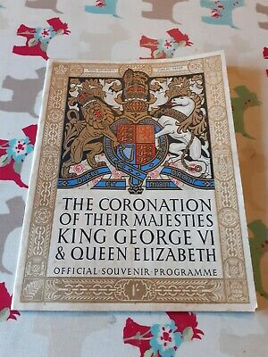 1937 Official Coronation King George VI & Queen Elizabeth Souvenir Programme