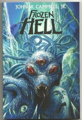 "JOHN W. CAMPBELL Jr. FROZEN HELL. 1st ed. Long-lost complete ""Who Goes There?"""