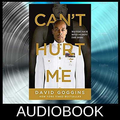 Cant Hurt Me Master Your Mind and Defy The Odds Audiobook