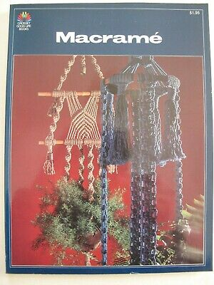 MACRAMÉ –Vintage  American manual and pattern book, 1977