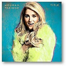 Title (Deluxe Version) by Meghan Trainor | CD | condition very good