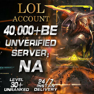 League of Legends Unranked Account NA LOL Smurf 40,000 - 50,000 BE Level 30+ PC