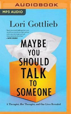Maybe You Should Talk to Someone by Lori Gottlieb, Brittany Pressley (read by)