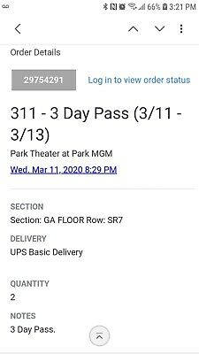 2 311 Day floor passes! All 3 nights! SOLD OUT!! Face value. Shipping included