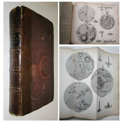 1859 HOROLOGY Treatise on CLOCK & WATCH MAKING Watches Clocks Timepieces PLATES
