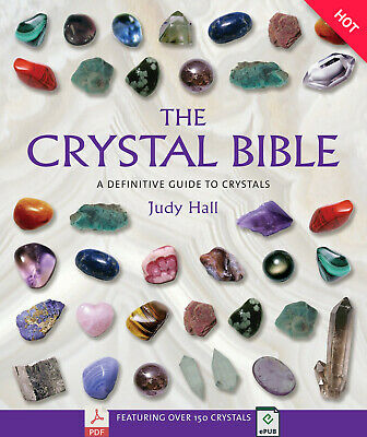 [P.D.F] The Crystal Bible A Definitive Guide to Crystals by Judy Hall