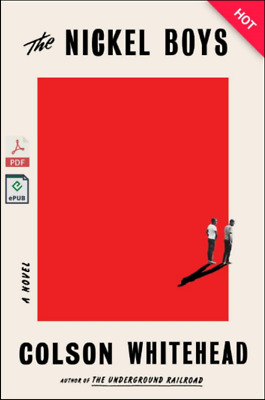 [P.D.F] The Nickel Boys by Colson Whitehead