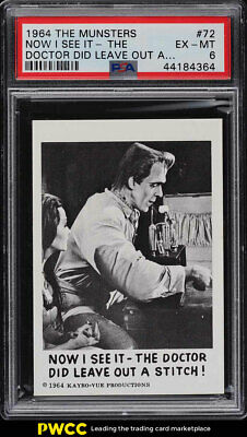 1964 The Munsters Now I See It-The Doctor Did Leave Out A #72 PSA 6 EXMT (PWCC)