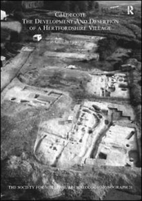 Caldecote by Guy Beresford, Society for Medieval Archaeology