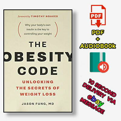 The Obesity Code: Unlocking the Secrets of Weight Loss (2020, Digital)