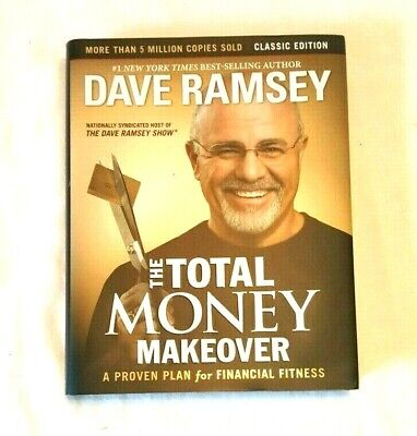 The Total Money Makeover:  A Proven Plan for Financial Fitness - By Dave Ramsey
