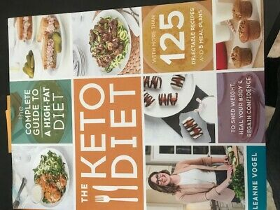 The Keto Diet ~ Complete Guide To A High Fat Diet By Leanne Vogel ~ New!!