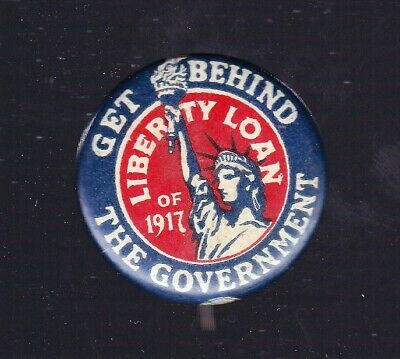 """WWI Get Behind The Government Liberty Loan of 1917 7/8"""" Pinback  Ehrman Boston"""