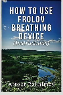 How to Use Frolov Breathing Device (Instructions... | Book | condition very good